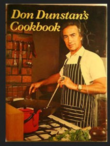 The Don Dunstan Cookbook ranks in my top three cookbooks of all time because I've used it and impressed.